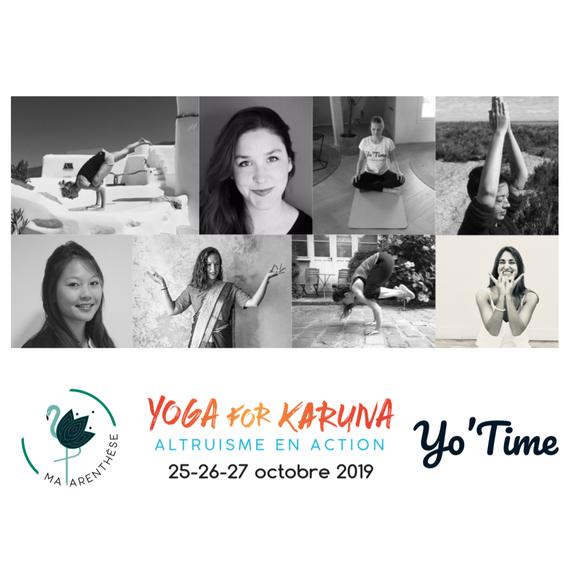 Yoga for Karuna - Yo'Time et MAPARENTHÈSE (avec Sarah, Alexandra G., Manon, Inès, Kahina, Xiao, Alexandra M. et Marion)